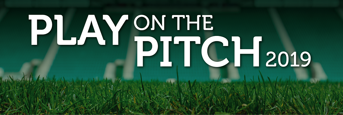 PLAY ON THE PITCH 2019 - HOME AND AWAY POSITIONS ON SALE NOW