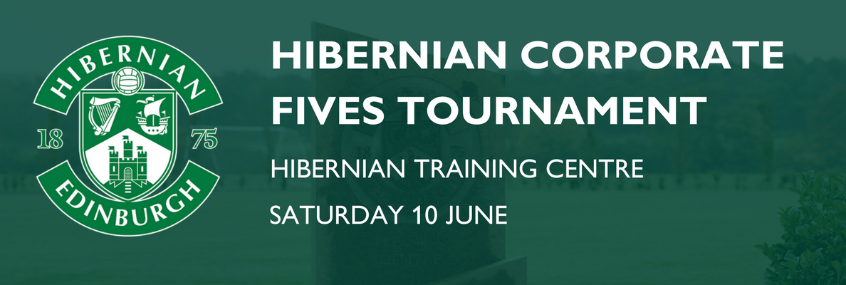 HIBERNIAN FC CORPORATE FIVES TOURNAMENT