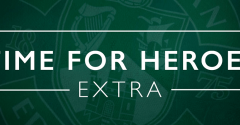 'TIME FOR HEROES - EXTRA' NOW ON HIBS TV