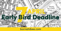 EARLY BIRD DEADLINE TODAY!