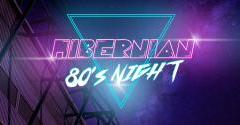 LIMITED NUMBER OF 80'S NIGHT TICKETS LEFT