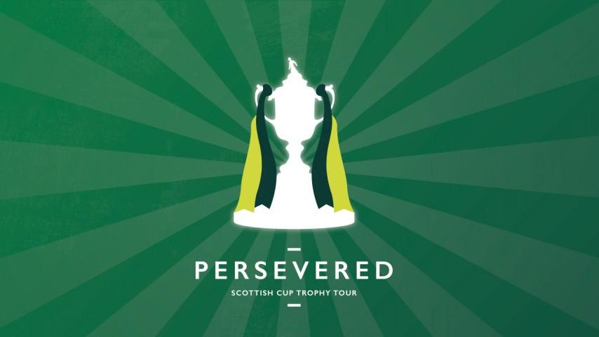 Persevered | Scottish Cup Trophy Tour